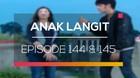 Anak Langit - Episode 144 dan 145