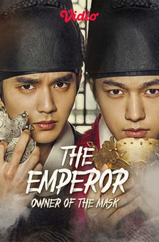 The Emperor- Owner Of The Mask