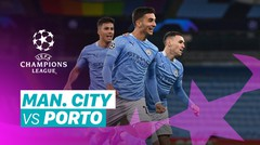 Mini Match - Manchester City VS FC Porto I UEFA Champions League 2020/2021