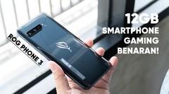 Review ASUS ROG Phone 3 Versi RAM 12GB, Ini Smartphone Gaming Benaran!