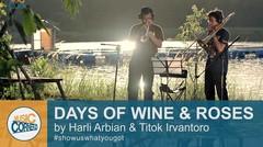 EPS 24 - Days of Wine and Roses (James Aebersold) by Harli Arbian & Titok Irvantoro