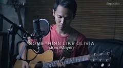 Something Like Olivia (John Mayer) by Freza