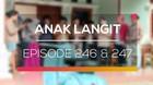 Anak Langit - Episode 246 dan 247
