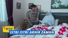 Istri Istri Akhir Zaman - Episode 30