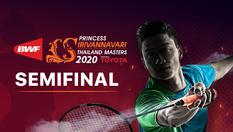 Semi Final - Princess Sirivannavari Thailand Masters 2020 - 25 Jan 2020 | 12.00 WIB