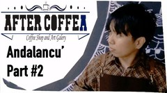 Andalancu' part 2 with After Coffea