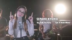 Nella Kharisma - Separo Nyowo - [Official Video]