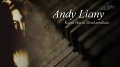 Andy Liany - Kami Harus Di Selamatkan