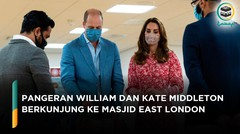 Temui Relawan Muslim, Pangeran William dan Kate Middleton Kunjungi Masjid East London