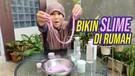 GENDIS BIKIN SLIME SENDIRI DI RUMAH - DenDis Vlog