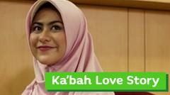 Ka'bah Love Story