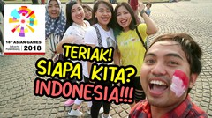 NGAKAK!!! Teriak SIAPA KITA? INDONESIA! Niruin Komentator Bung JEBRET -Asian Games 2018