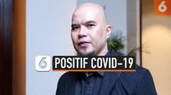 Alami Gejala Masuk Angin, Ahmad Dhani Ngaku Pernah Positif Covid-19