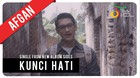 Afgan - Kunci Hati | Official Video Clip