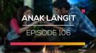 Anak Langit - Episode 106