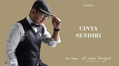 PASHA - Cinta Sendiri | Official Lyric Video
