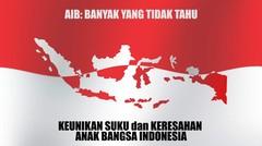 AIB Part 2: Keunikan Suku & Keresahan Anak Bangsa Indonesia