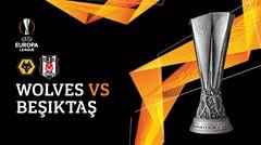 Full Match - Wolves vs Besiktas | UEFA Europa League 2019/20