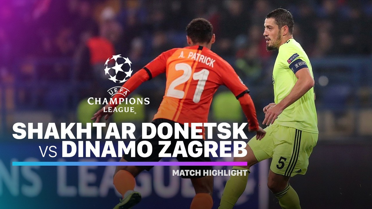 Streaming Full Highlight Shakhtar Donetsk Vs Dinamo Zagreb I Uefa Champions League 2019 2020 Vidio Com
