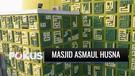 Unik! Ada Masjid Berdinding Ornamen Kaligrafi Asmaul Husna di Tangerang | Fokus
