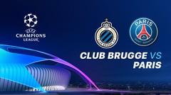 Full Match - Club Brugge vs Paris Saint Germain I UEFA Champions League 2019/2020