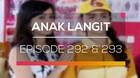 Anak Langit - Episode 292 dan 293
