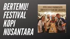 VLOG Festival Kopi Nusantara Jakarta 2019
