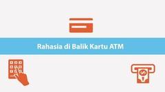 Rahasia di Balik Kartu ATM