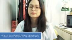 Ikuti Video Kontes Perbankan Versi Gue di Vidio.com