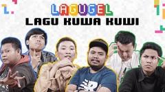 LAGUGEL KUWA KUWI - Chakraization, Aziz Ngok, Rigen, Dani, Helmi, Ardi
