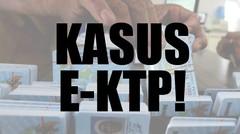 Fakta Kasus E-KTP
