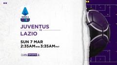 Juventus vs Lazio - Minggu, 7 Maret 2021 | Serie A