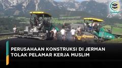 Perusahaan Konstruksi di Jerman Tolak Pelamar Kerja Karena Muslim