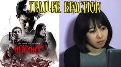 Headshot Trailer Reaction w/ Rena Bachtiar