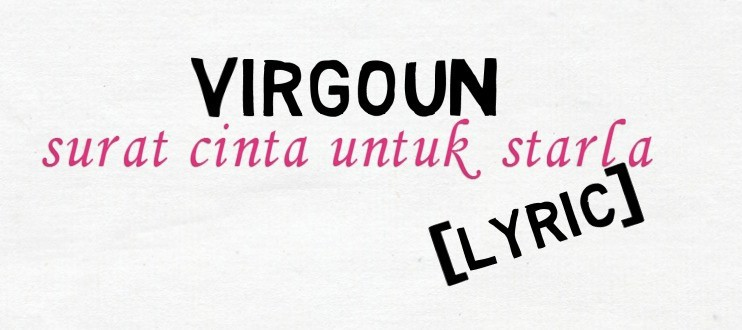 Virgoun Surat Cinta Untuk Starla Vidio Com