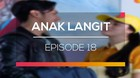 Anak Langit - Episode 18