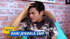 Dari Jendela SMP - Episode 201 | Part 1/2