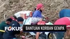 Terjang Lumpur hingga Lewat Helikopter, Begini Sulitnya Distribusi Bantuan Korban Gempa Majene   Fokus