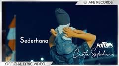 The Potters - Cinta Sederhana (Official Lyric Video)