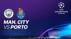 Full Match - Manchester City VS FC Porto I UEFA Champions League 2020/2021