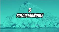 5 Pulau Indah Indonesia Yang Tidak Berpenghuni