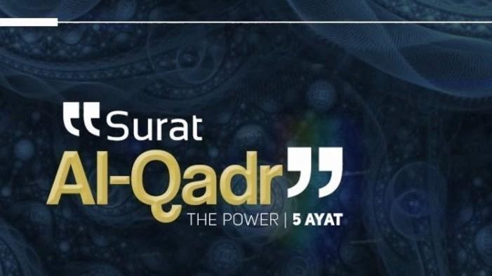 Quran 97 Surah Al Qadr Ayat 1 5 Murattal