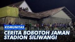 Cerita Bobotoh Jaman Stadion Siliwangi