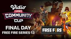 Free Fire Series 13 - FINAL DAY