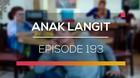 Anak Langit - Episode 193