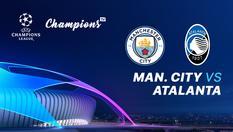 23 OKT 2019 | 01:50 WIB - Manchester City vs Atalanta - Liga Champions UEFA 2019-2020
