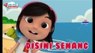 Lagu Anak - Disini Senang Disana Senang - Lagu Anak Indonesia - Nursery Rhymes - أغنية للأطفال