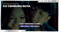 Yonggi Mikama - Ku Cemburu Buta (Karaoke)