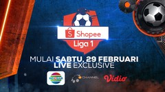Saksikan Shopee Liga1 2020 LIVE EXCLUSIVE di OChannel