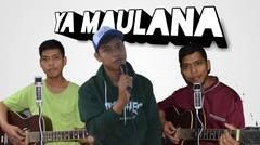 ya maulana - iyas mursalim (cover)